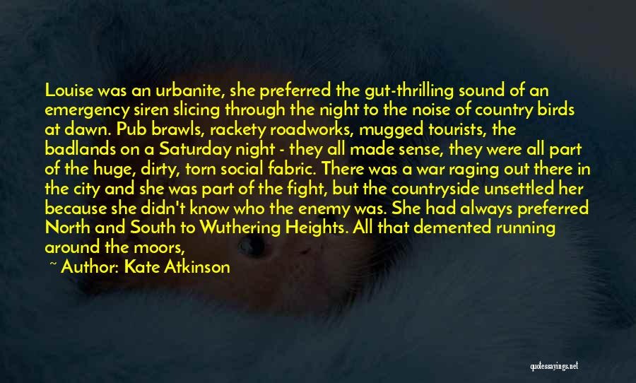 Best South Of Nowhere Quotes By Kate Atkinson