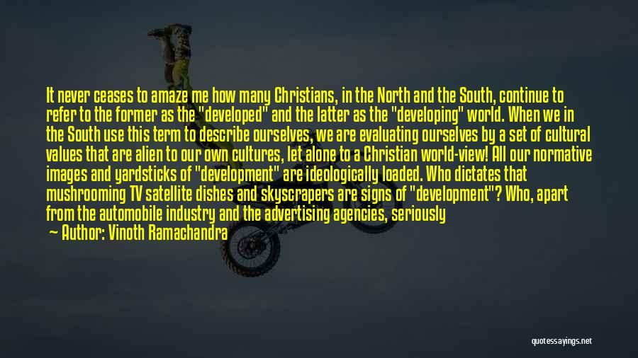 Best South Of Nowhere Quotes By Vinoth Ramachandra
