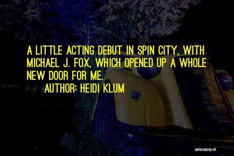 Best Spin City Quotes By Heidi Klum