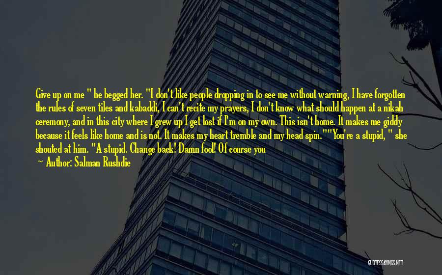 Best Spin City Quotes By Salman Rushdie