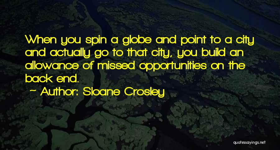 Best Spin City Quotes By Sloane Crosley