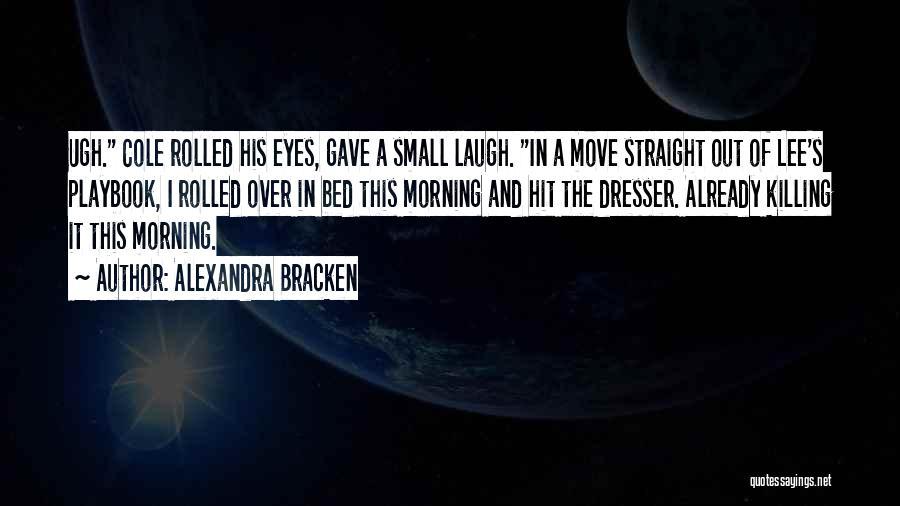 Best Stewart Lee Quotes By Alexandra Bracken