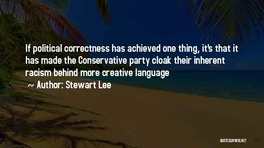 Best Stewart Lee Quotes By Stewart Lee