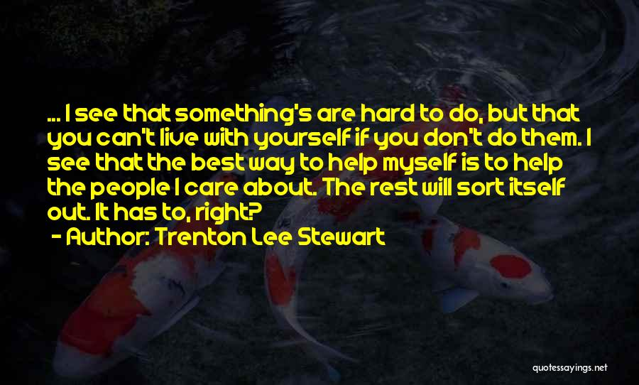 Best Stewart Lee Quotes By Trenton Lee Stewart