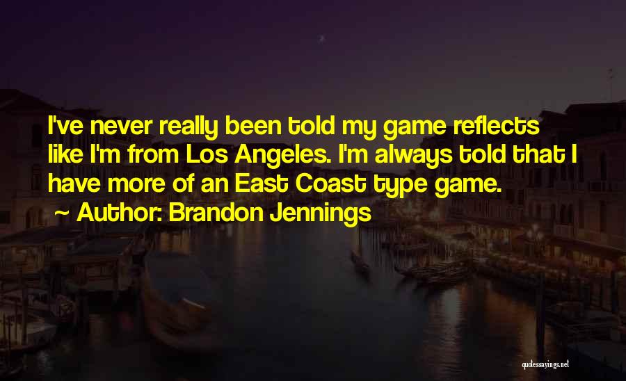 Best Still Game Quotes By Brandon Jennings