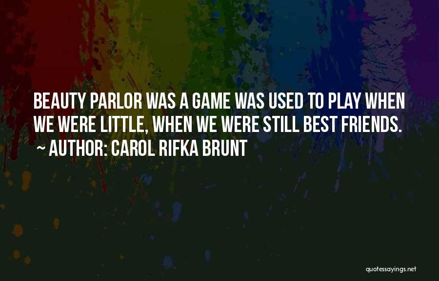 Best Still Game Quotes By Carol Rifka Brunt