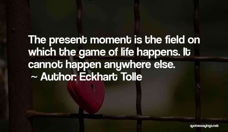 Best Still Game Quotes By Eckhart Tolle