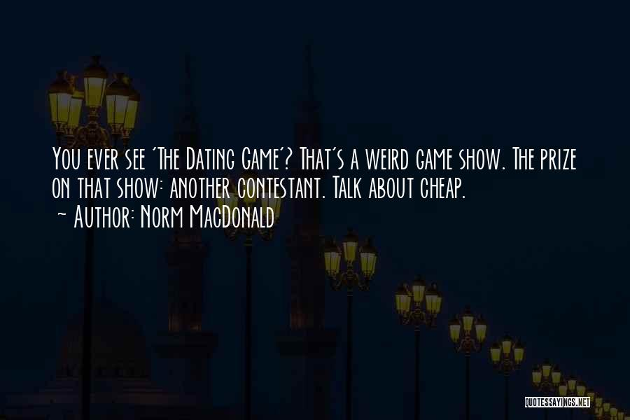 Best Still Game Quotes By Norm MacDonald