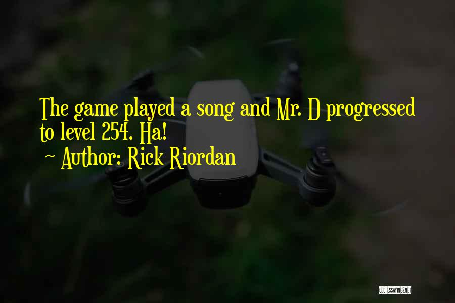 Best Still Game Quotes By Rick Riordan