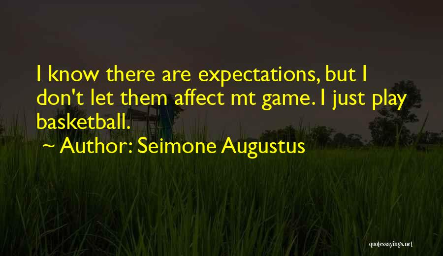 Best Still Game Quotes By Seimone Augustus