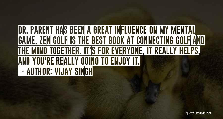 Best Still Game Quotes By Vijay Singh