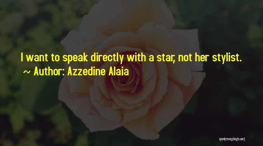 Best Stylist Quotes By Azzedine Alaia