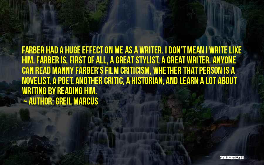 Best Stylist Quotes By Greil Marcus