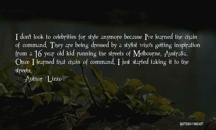 Best Stylist Quotes By Lizzo