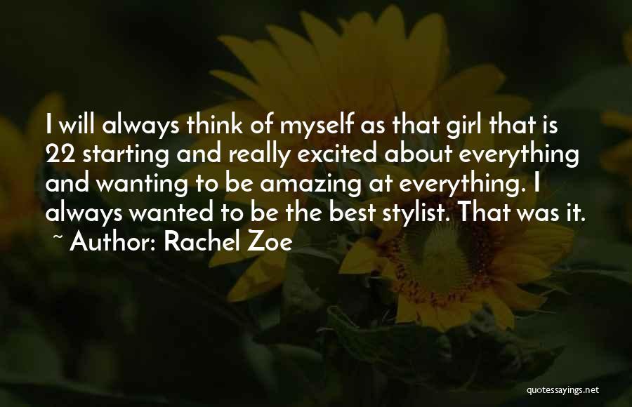 Best Stylist Quotes By Rachel Zoe