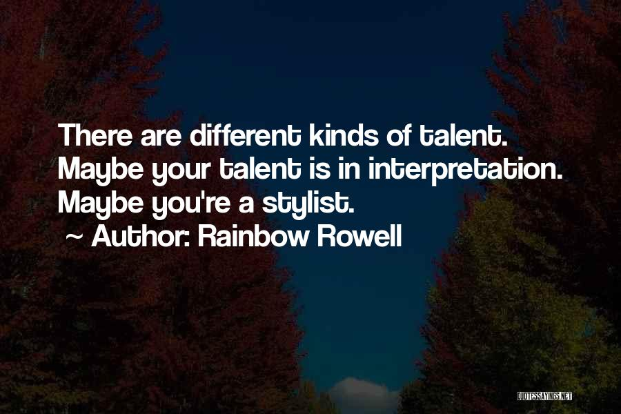 Best Stylist Quotes By Rainbow Rowell