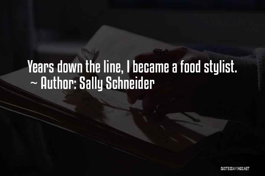 Best Stylist Quotes By Sally Schneider