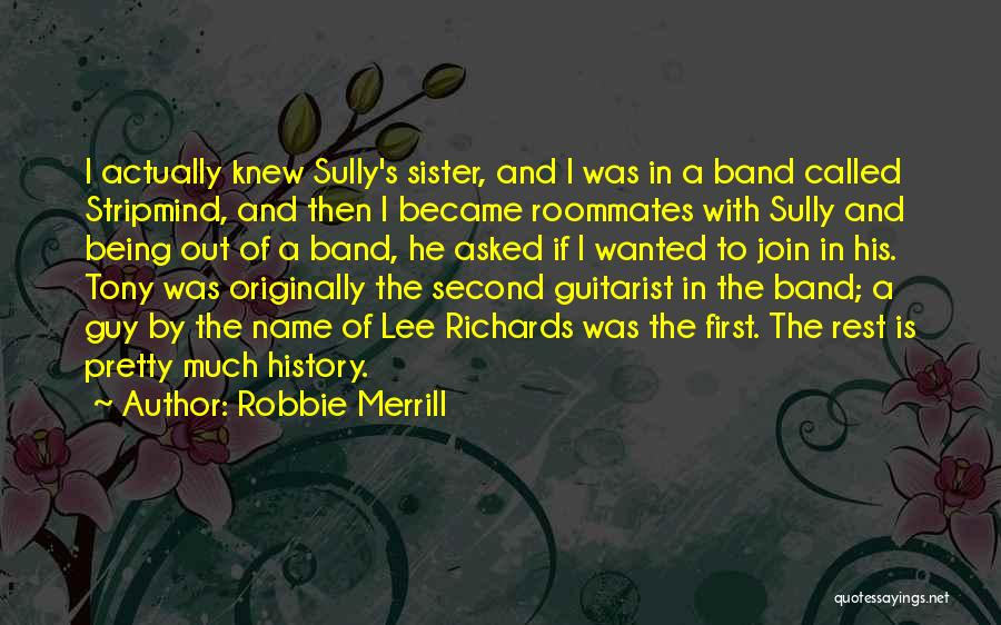 Best Sully Quotes By Robbie Merrill