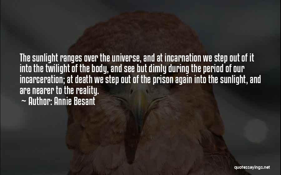 Best Sunlight Quotes By Annie Besant