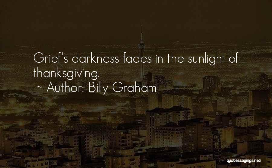 Best Sunlight Quotes By Billy Graham