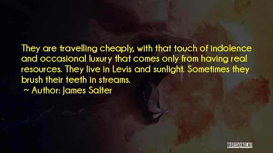 Best Sunlight Quotes By James Salter