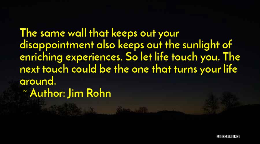 Best Sunlight Quotes By Jim Rohn