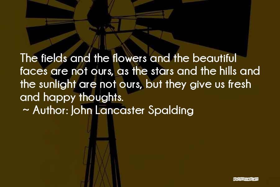 Best Sunlight Quotes By John Lancaster Spalding
