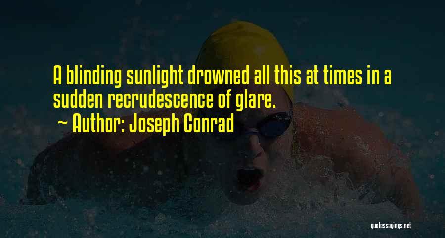Best Sunlight Quotes By Joseph Conrad