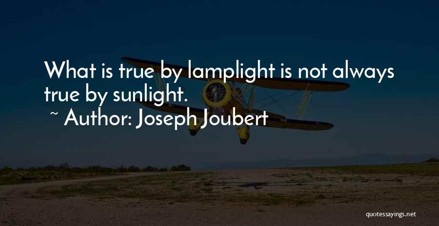 Best Sunlight Quotes By Joseph Joubert