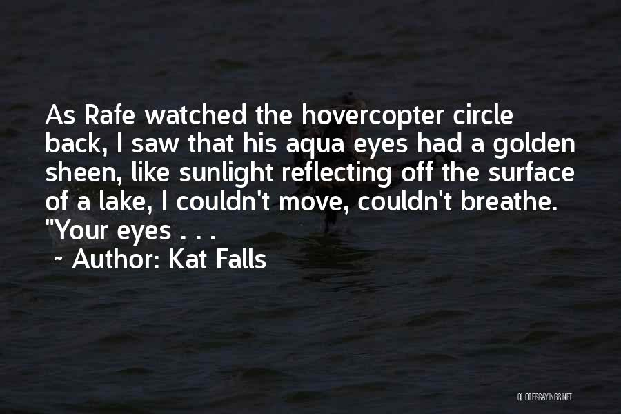 Best Sunlight Quotes By Kat Falls