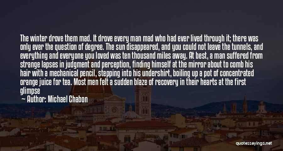 Best Sunlight Quotes By Michael Chabon