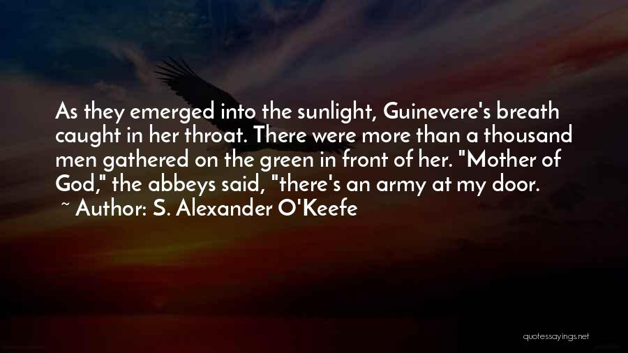 Best Sunlight Quotes By S. Alexander O'Keefe