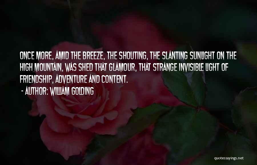 Best Sunlight Quotes By William Golding
