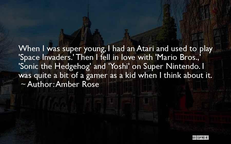 Best Super Mario Quotes By Amber Rose