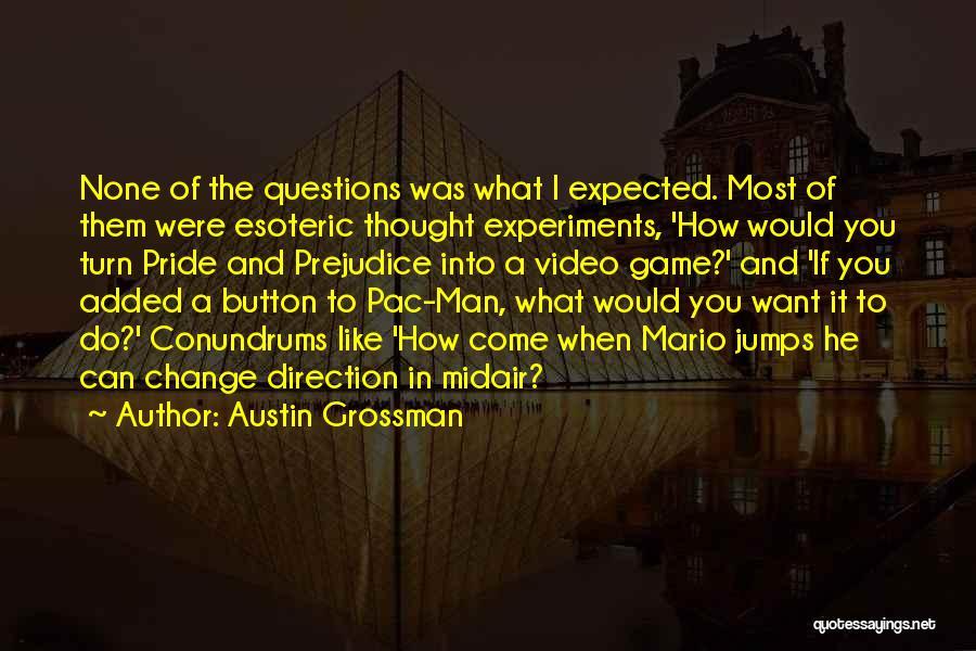 Best Super Mario Quotes By Austin Grossman