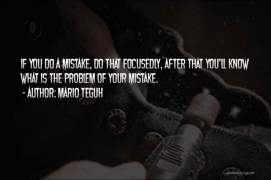 Best Super Mario Quotes By Mario Teguh