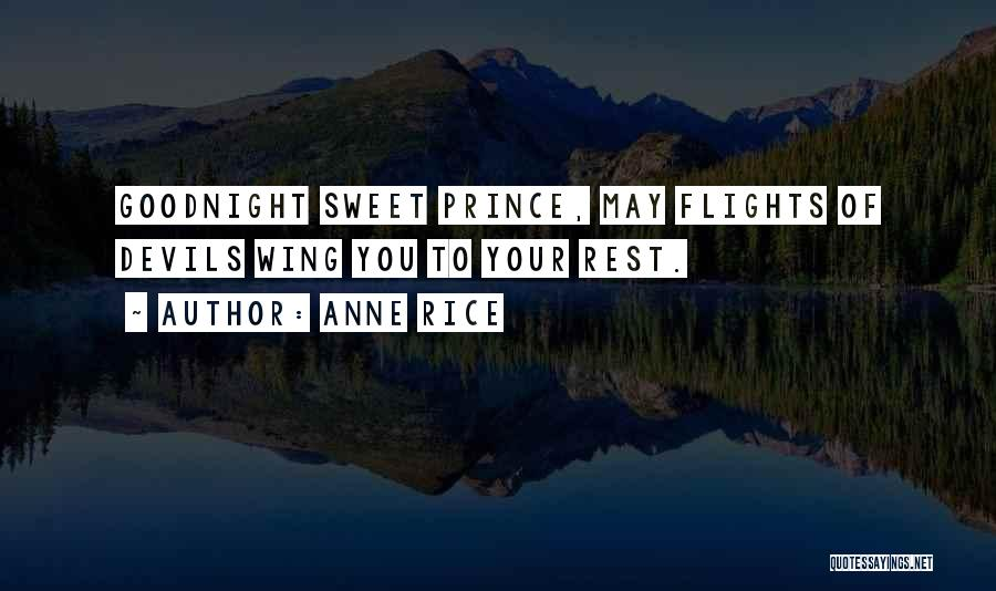 Best Sweet Goodnight Quotes By Anne Rice