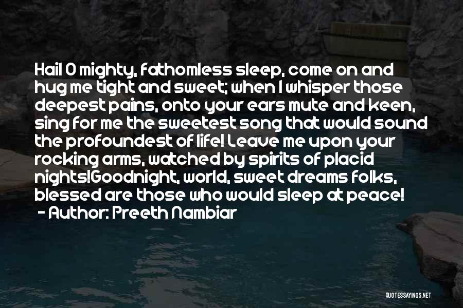 Best Sweet Goodnight Quotes By Preeth Nambiar