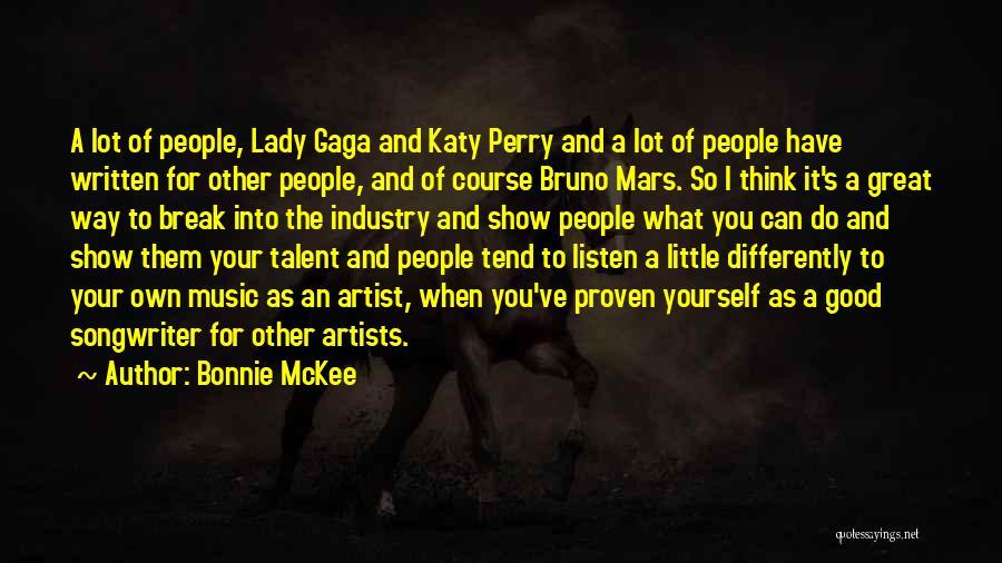 Best Talent Show Quotes By Bonnie McKee