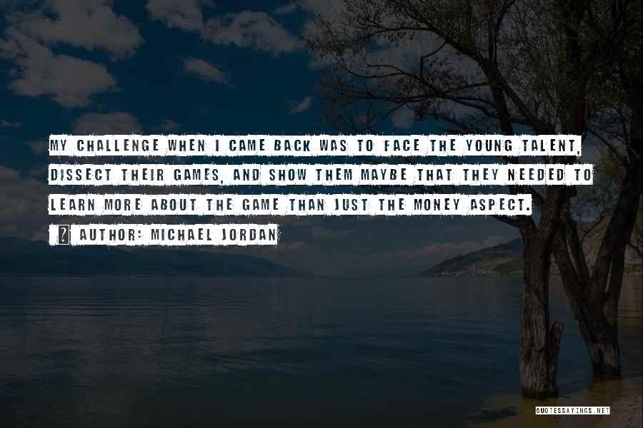 Best Talent Show Quotes By Michael Jordan