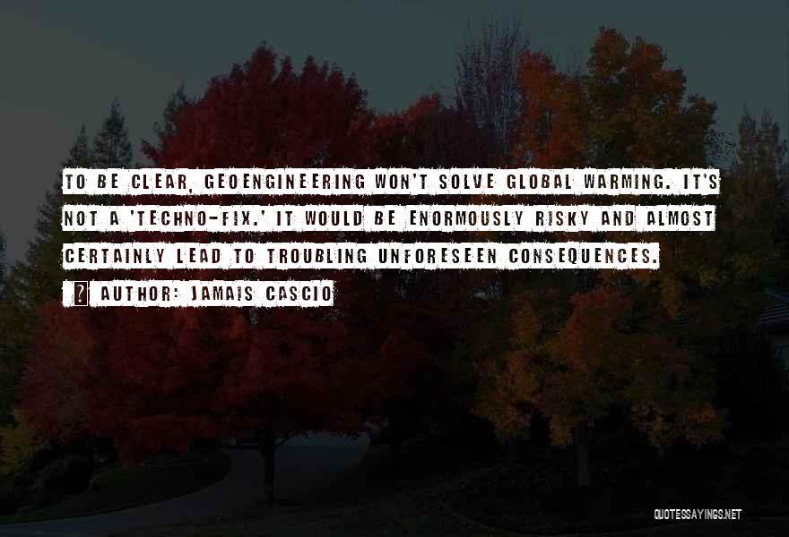 Best Techno Quotes By Jamais Cascio