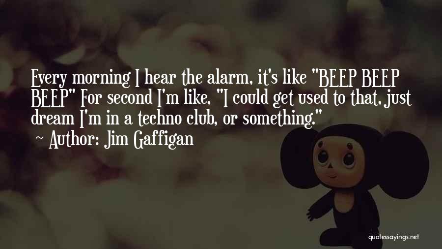 Best Techno Quotes By Jim Gaffigan