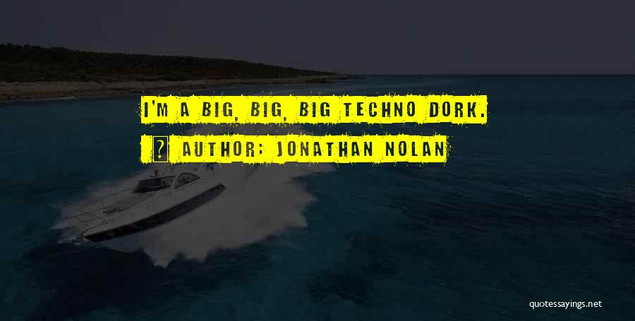 Best Techno Quotes By Jonathan Nolan