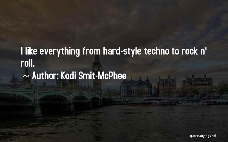 Best Techno Quotes By Kodi Smit-McPhee