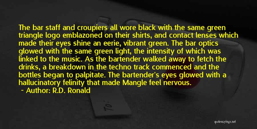 Best Techno Quotes By R.D. Ronald