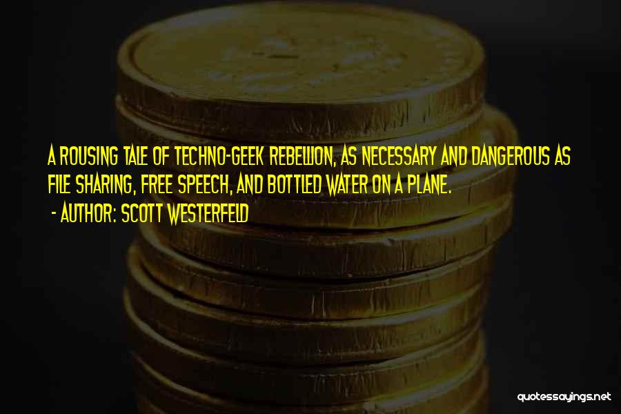 Best Techno Quotes By Scott Westerfeld