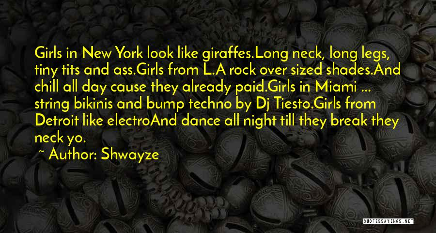 Best Techno Quotes By Shwayze