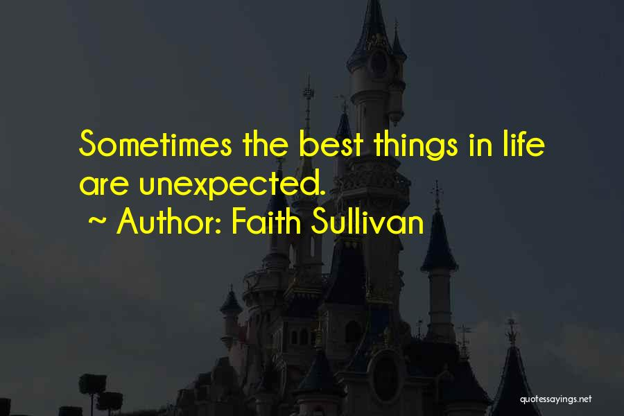 The Best Best Things In Life Are Unexpected Quotes Lifecoolquotes