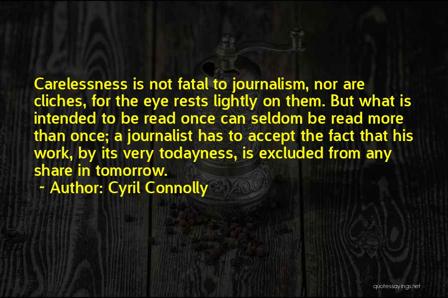 Best Third Eye Quotes By Cyril Connolly