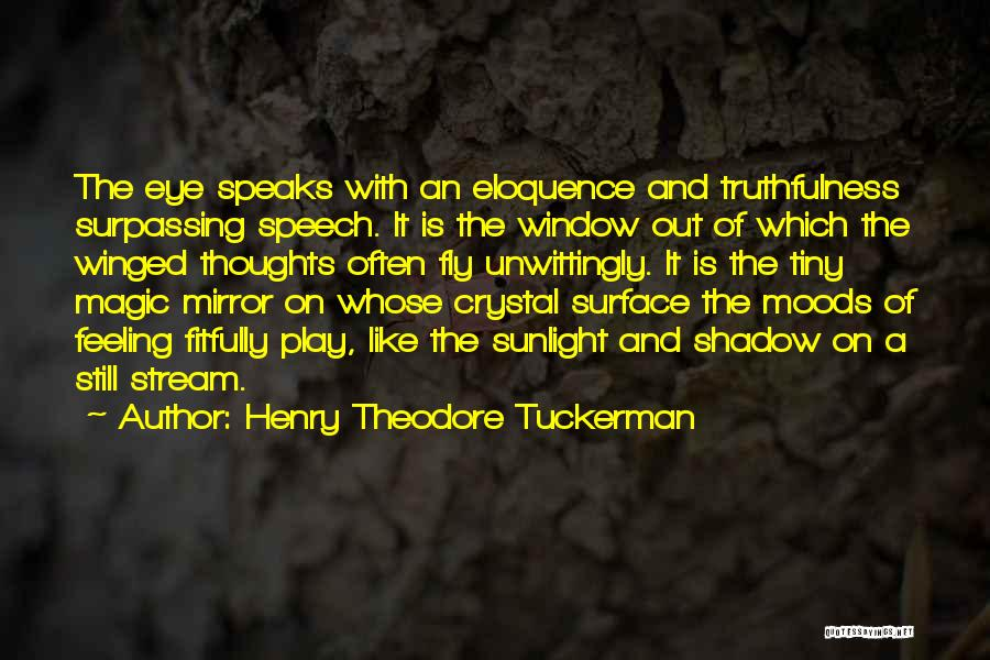 Best Third Eye Quotes By Henry Theodore Tuckerman